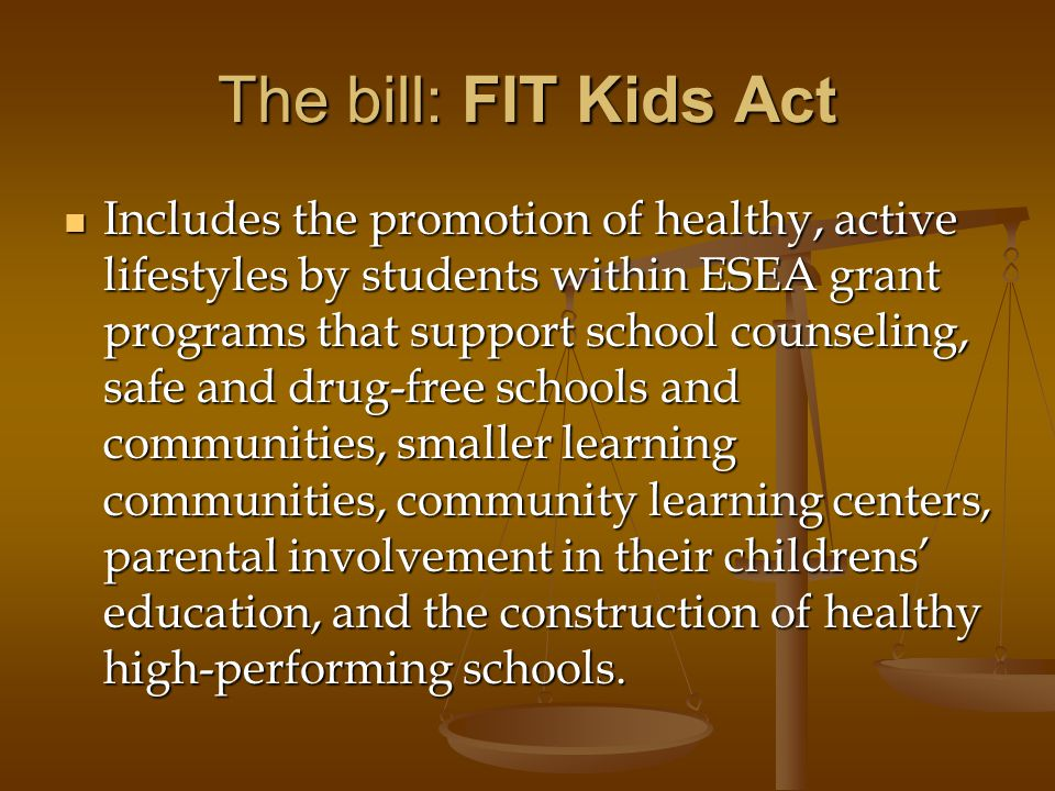 The bill: FIT Kids Act