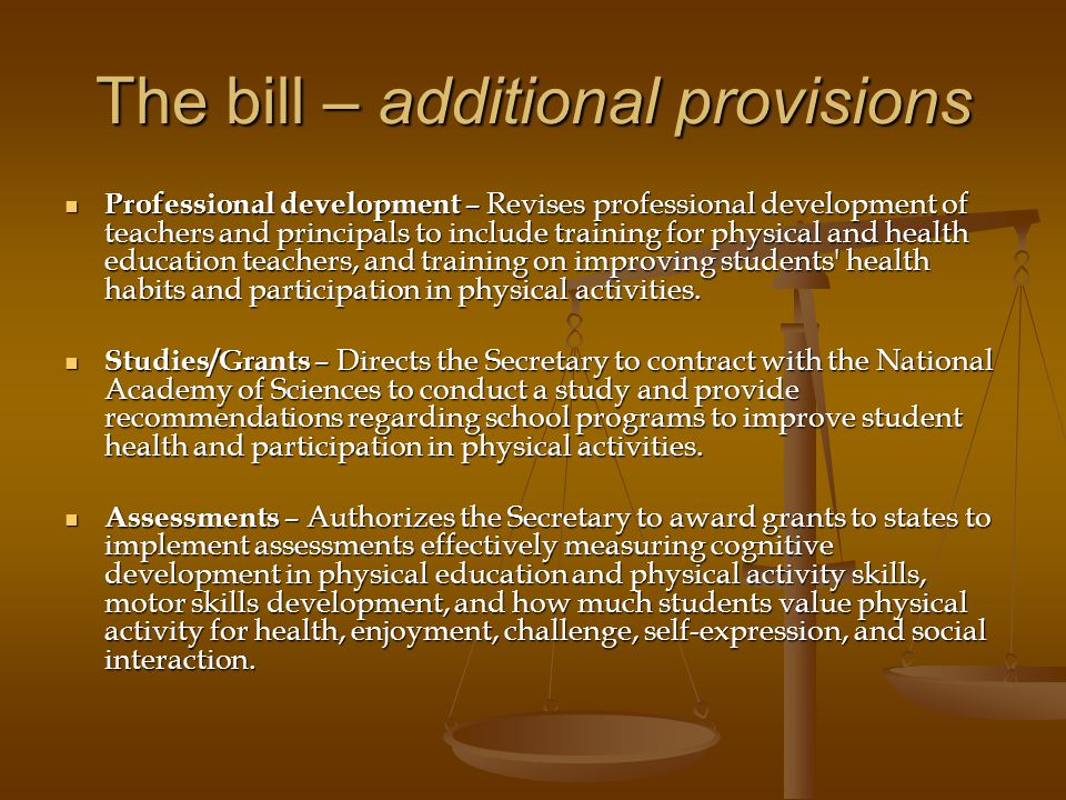 The bill – additional provisions