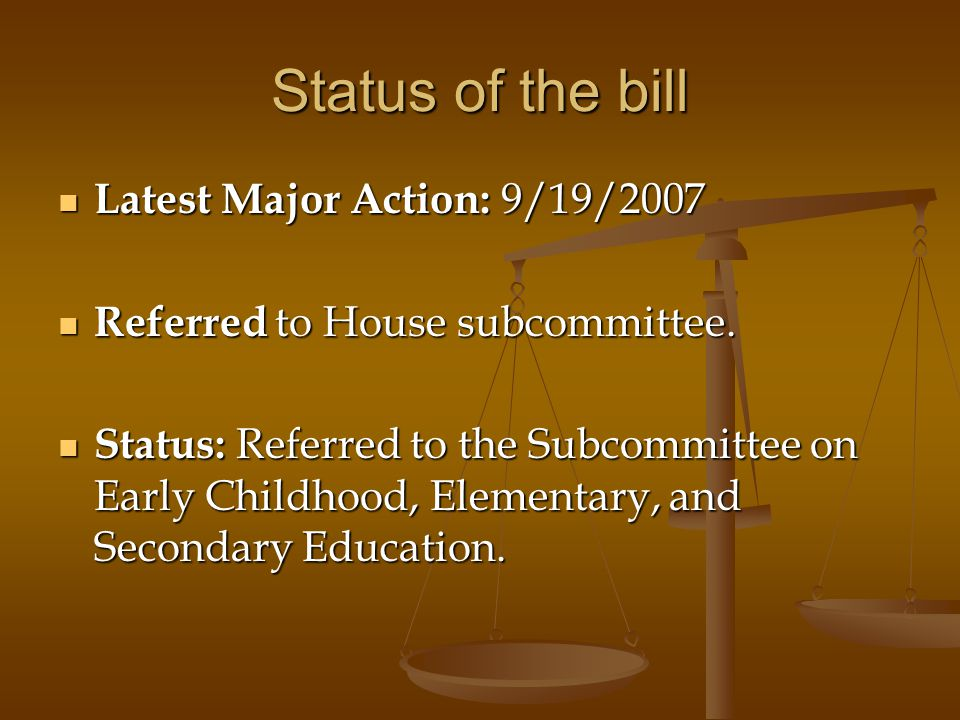 Status of the bill Latest Major Action: 9/19/2007