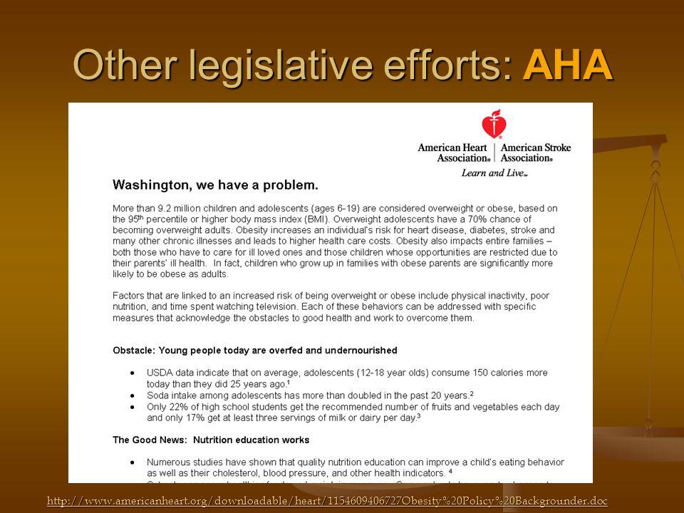 Other legislative efforts: AHA