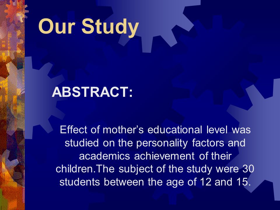 Our Study ABSTRACT: