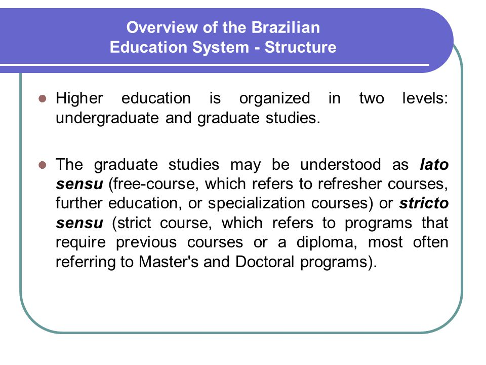 Overview of the Brazilian Education System - Structure
