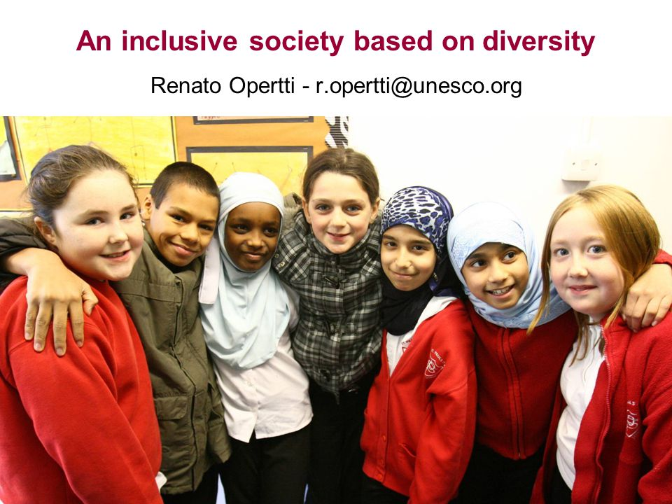 An inclusive society based on diversity Renato Opertti - r