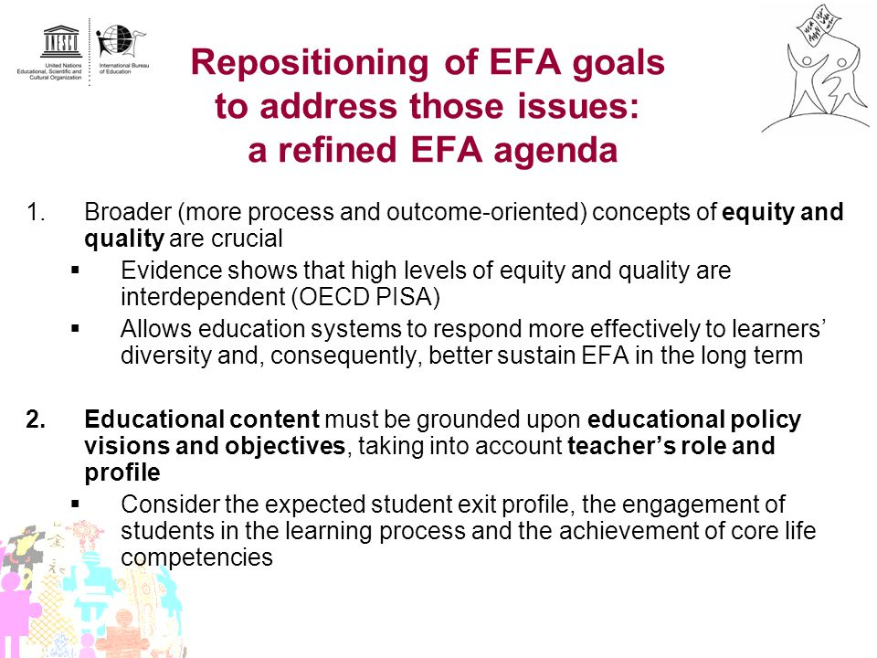 Repositioning of EFA goals to address those issues: a refined EFA agenda