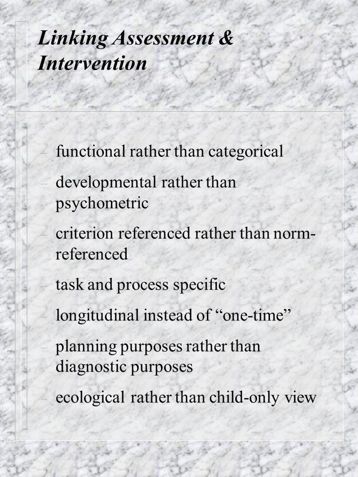Linking Assessment & Intervention