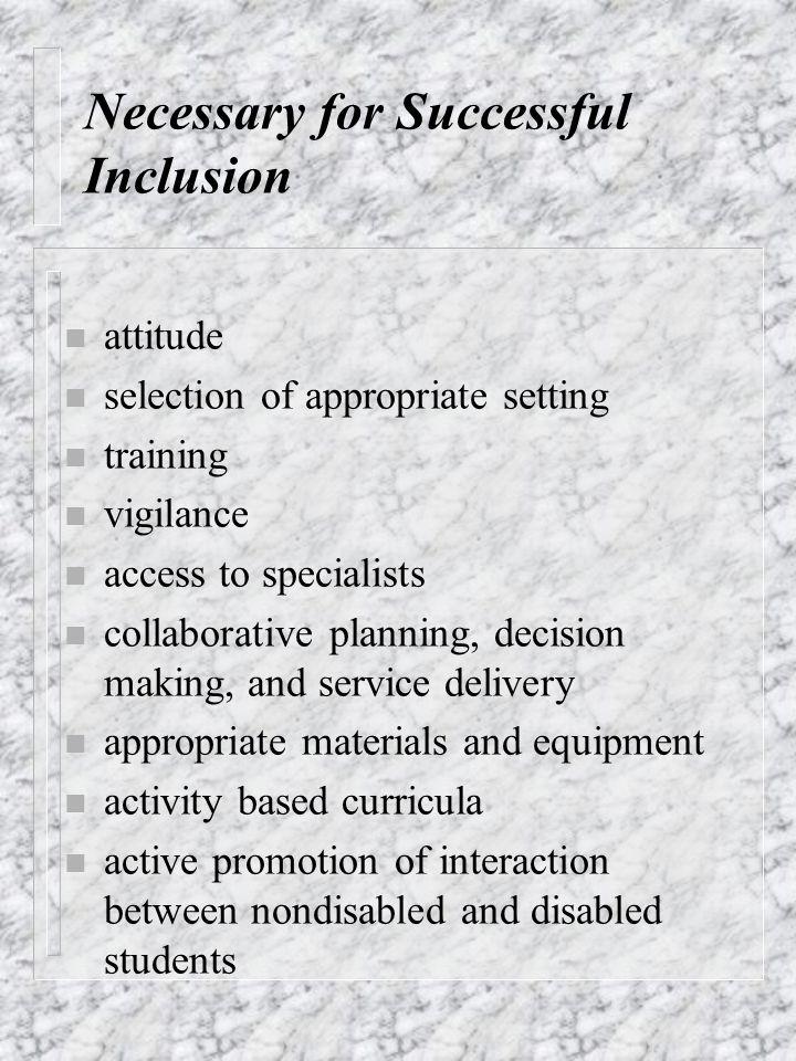 Necessary for Successful Inclusion