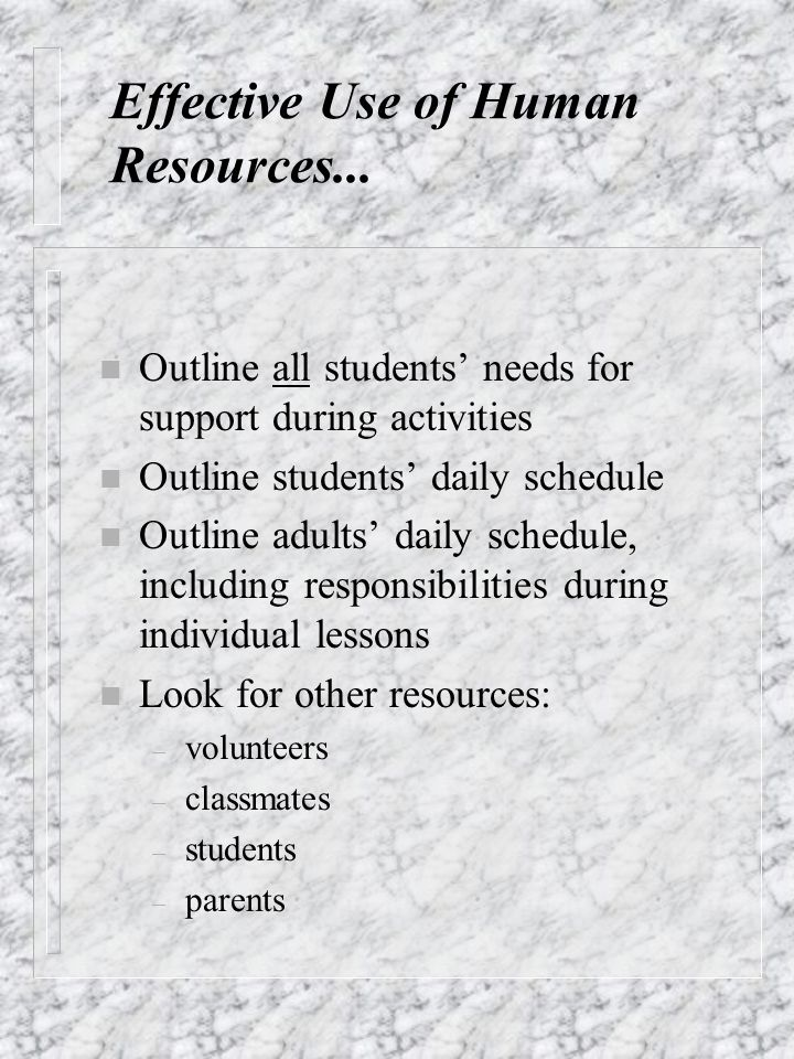 Effective Use of Human Resources...