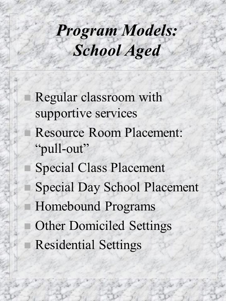 Program Models: School Aged