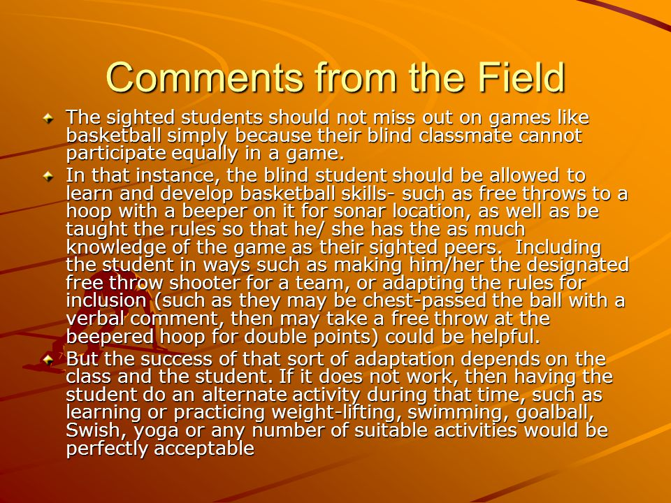 Comments from the Field