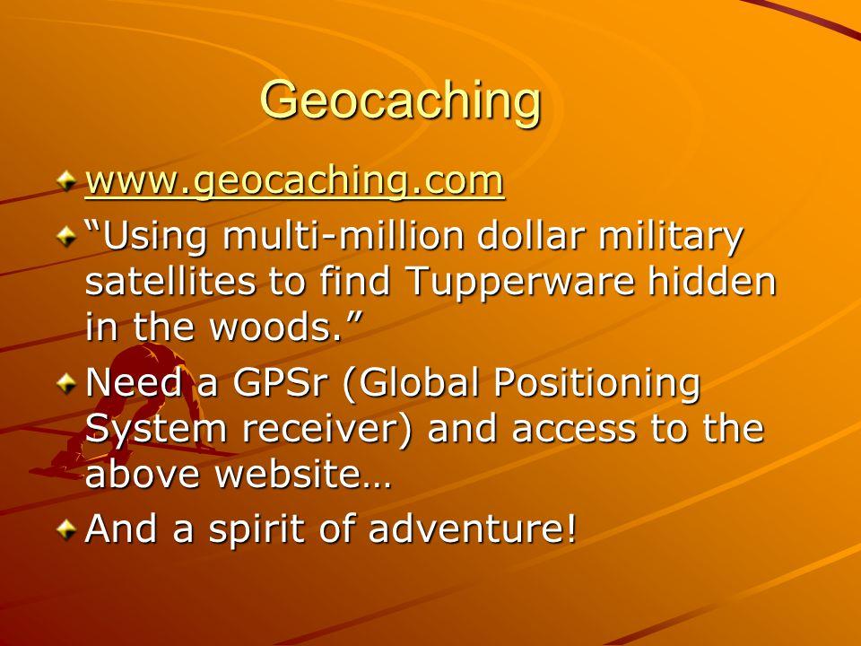 Geocaching www.geocaching.com