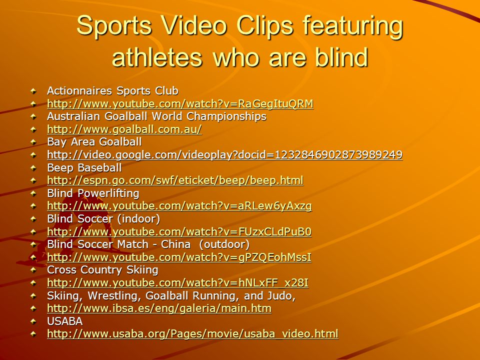 Sports Video Clips featuring athletes who are blind