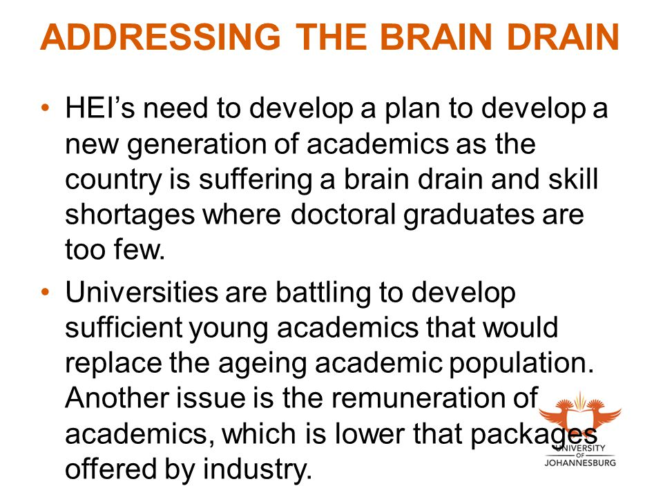 ADDRESSING THE BRAIN DRAIN