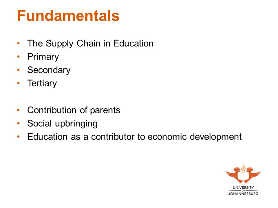 Fundamentals The Supply Chain in Education Primary Secondary Tertiary