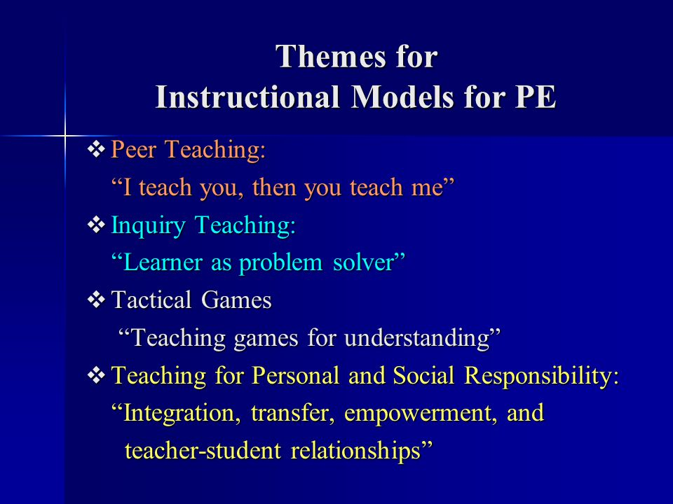 Themes for Instructional Models for PE