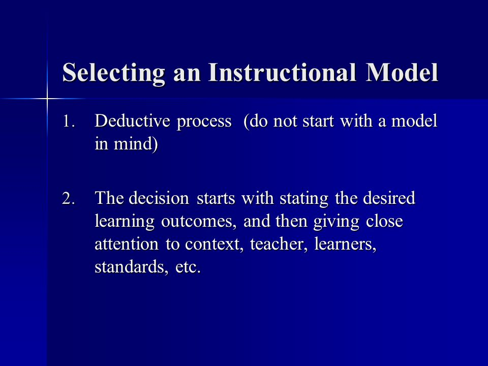 Selecting an Instructional Model