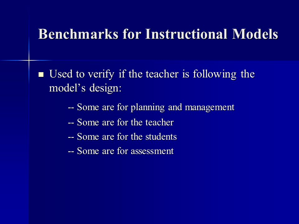 Benchmarks for Instructional Models