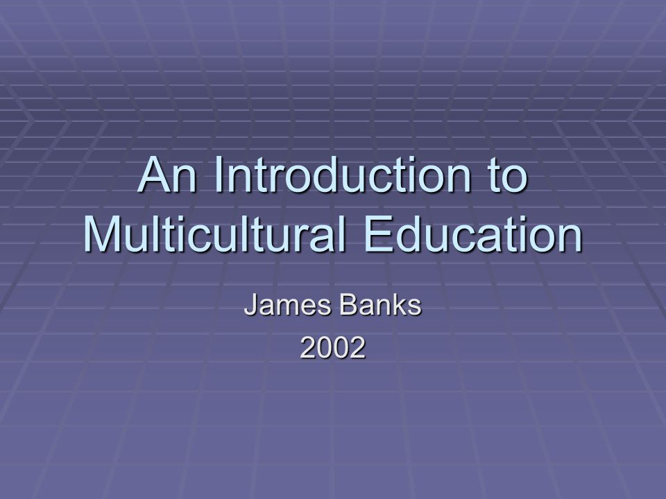 an introduction to multicultural education in america Multicultural education and in social studies education and has written widely in these book fields he is a past president of the american educational research association (aera) and the.