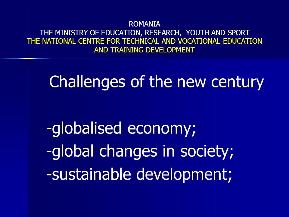 Challenges of the new century