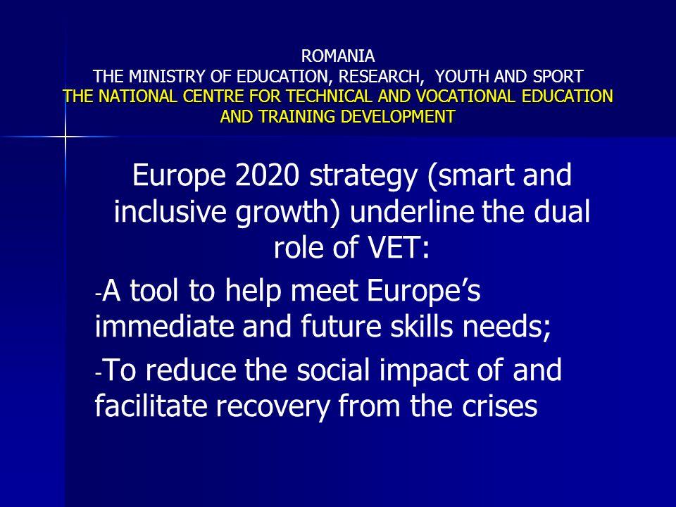 A tool to help meet Europe's immediate and future skills needs;