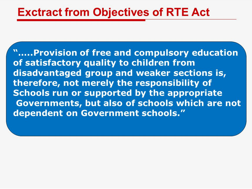 Exctract from Objectives of RTE Act