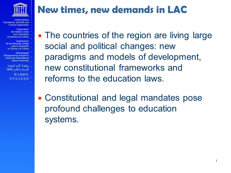 New times, new demands in LAC