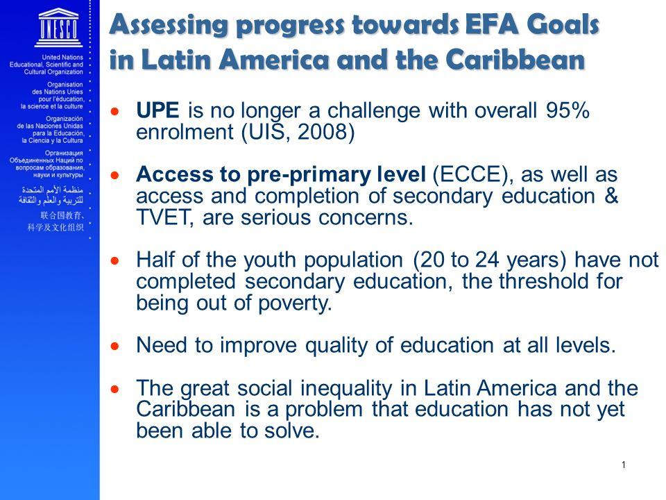 Assessing progress towards EFA Goals in Latin America and the Caribbean