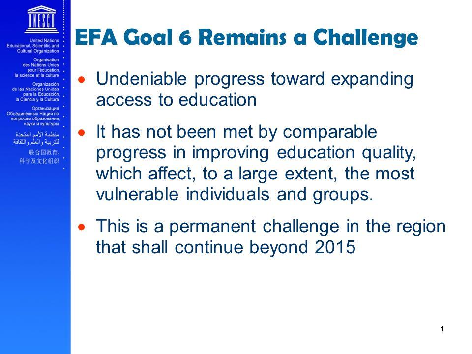 EFA Goal 6 Remains a Challenge