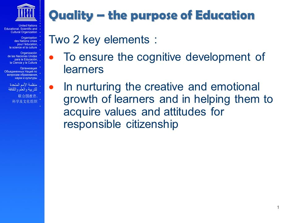 Quality – the purpose of Education