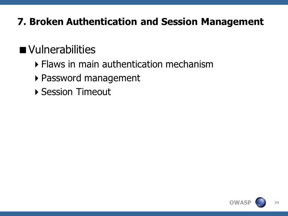 7. Broken Authentication and Session Management