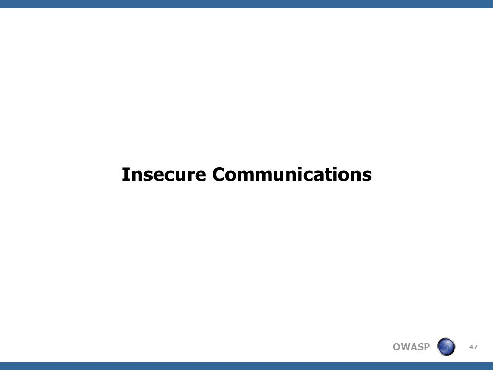 Insecure Communications