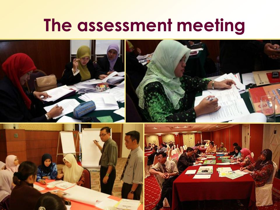 The assessment meeting
