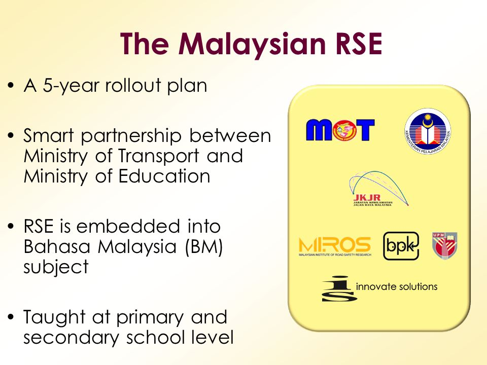 The Malaysian RSE A 5-year rollout plan