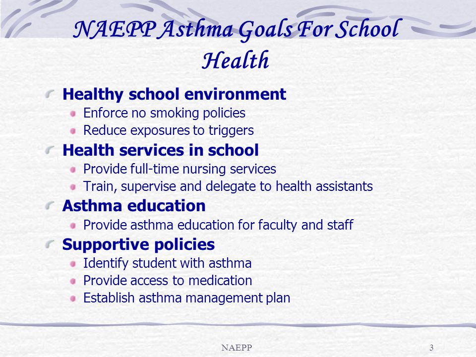 NAEPP Asthma Goals For School Health