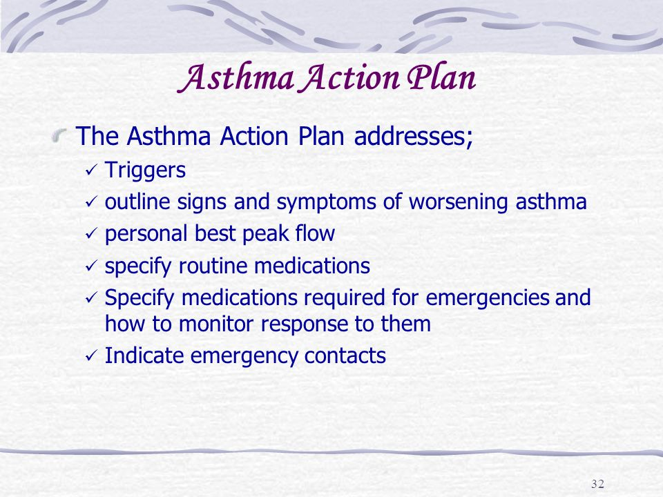 Asthma Action Plan The Asthma Action Plan addresses; Triggers