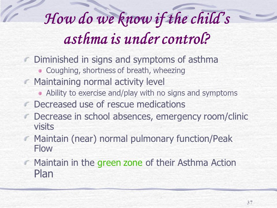 How do we know if the child's asthma is under control