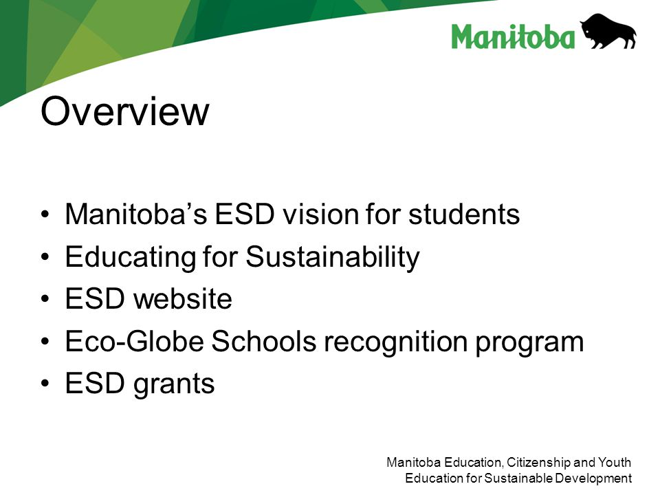 Overview Manitoba's ESD vision for students