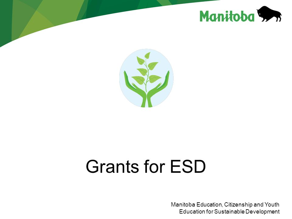 Grants for ESD Manitoba Education, Citizenship and Youth