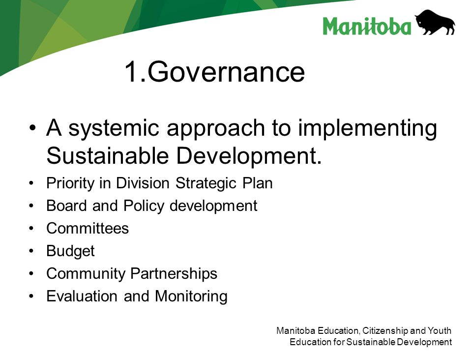 1.Governance A systemic approach to implementing Sustainable Development. Priority in Division Strategic Plan.
