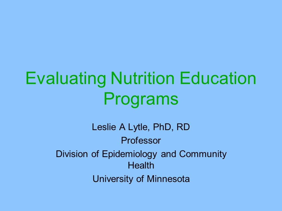 Evaluating Nutrition Education Programs