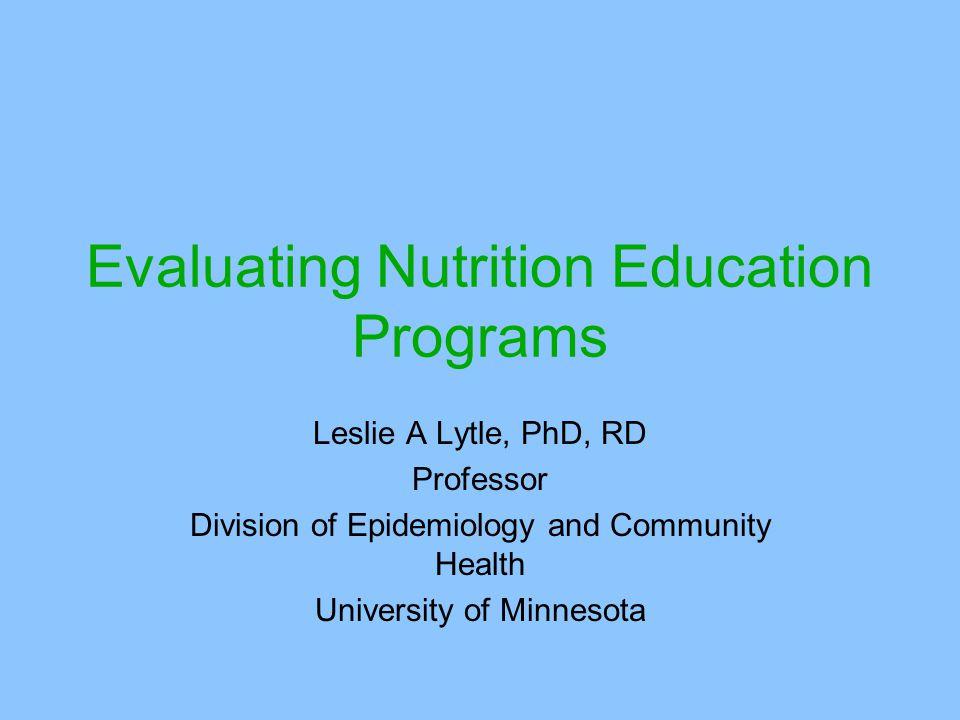 Evaluating Nutrition Education Programs