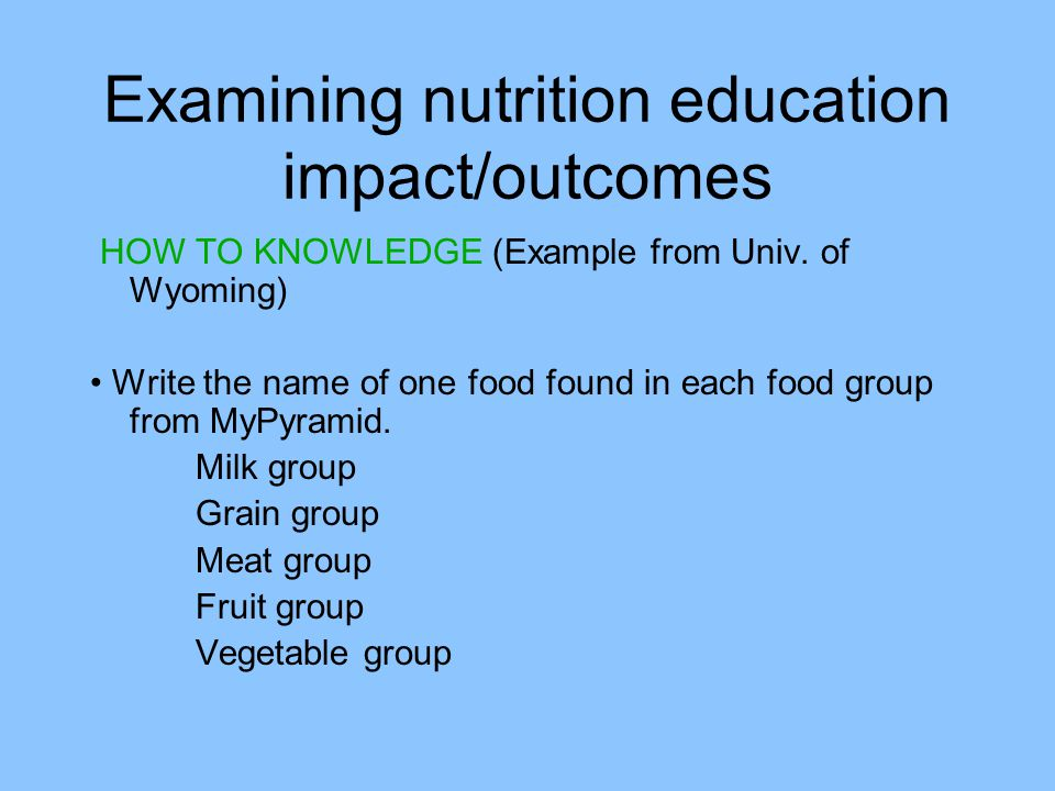Examining nutrition education impact/outcomes