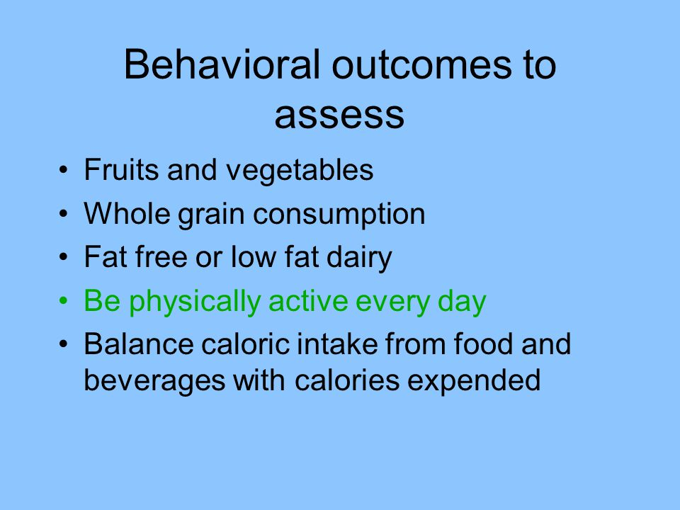Behavioral outcomes to assess