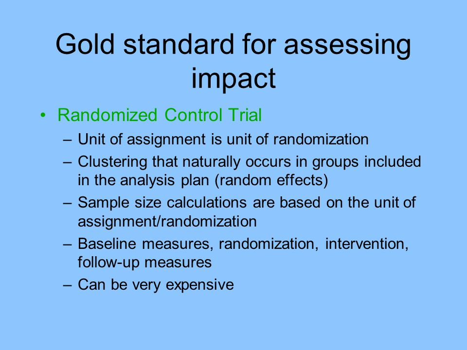Gold standard for assessing impact