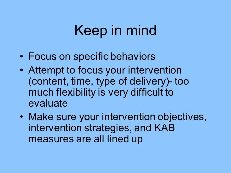 Keep in mind Focus on specific behaviors