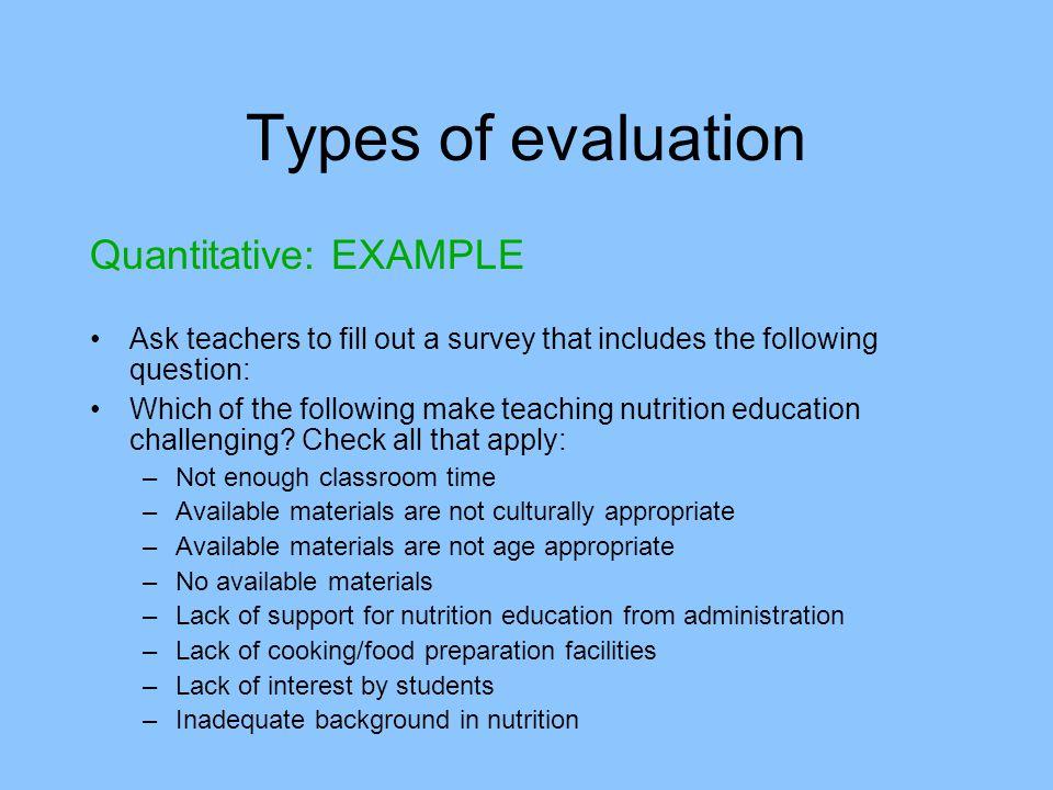 Types of evaluation Quantitative: EXAMPLE