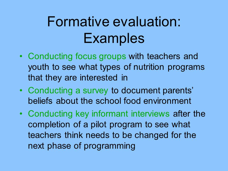Formative evaluation: Examples
