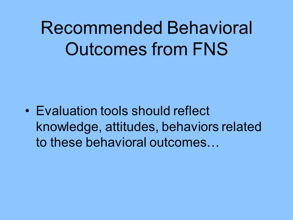 Recommended Behavioral Outcomes from FNS