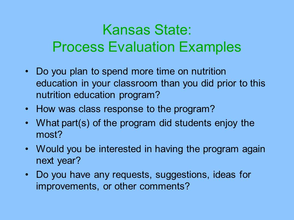 Kansas State: Process Evaluation Examples