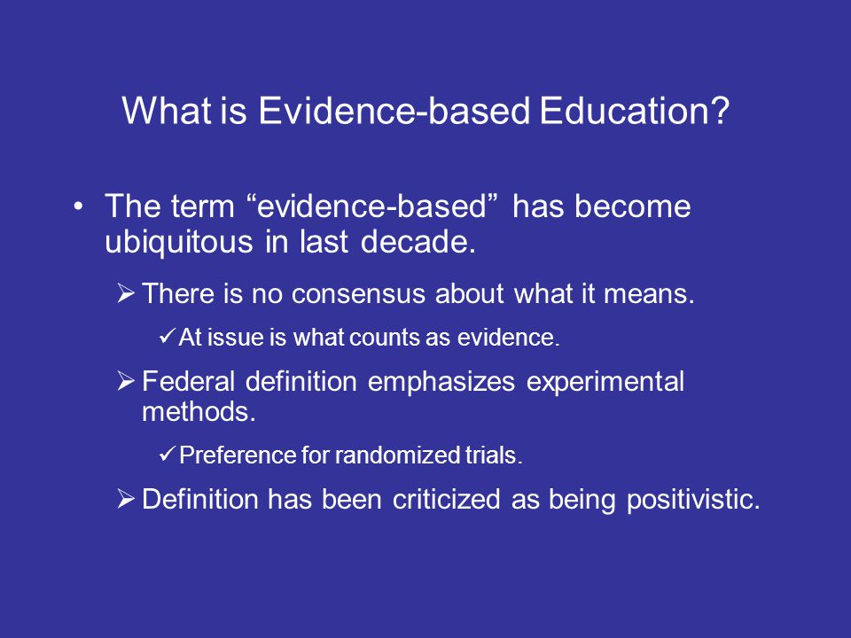 What is Evidence-based Education