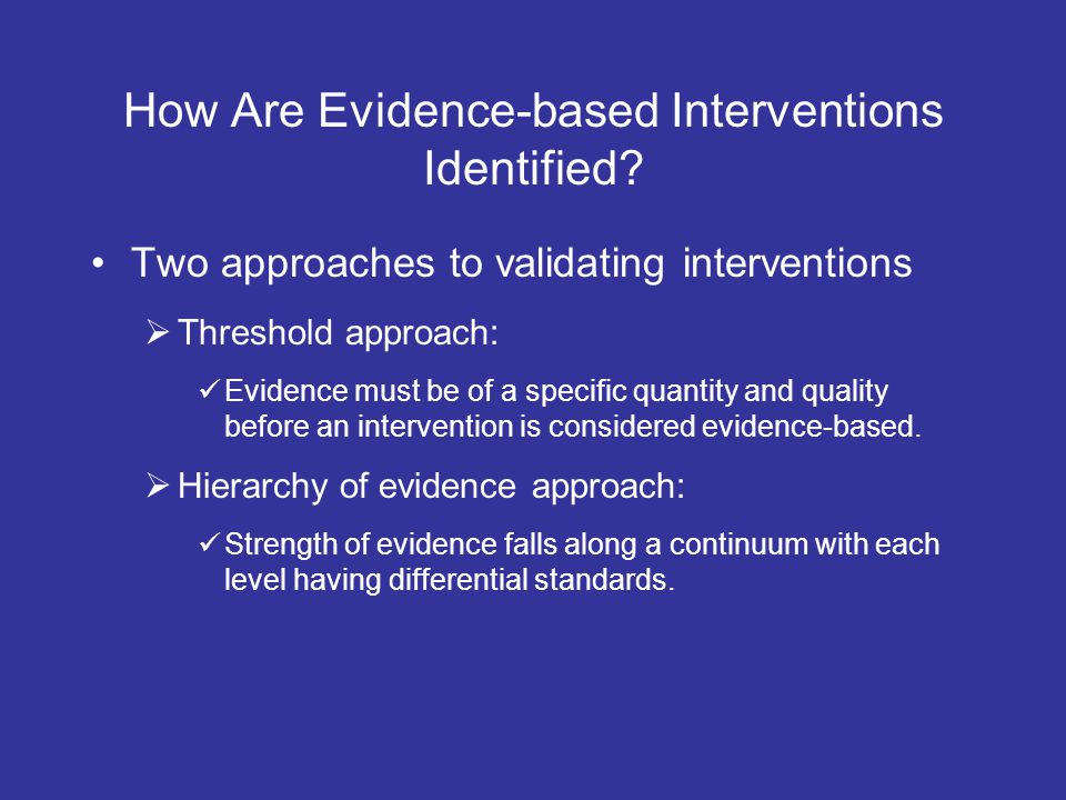 How Are Evidence-based Interventions Identified